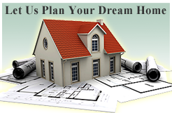 Let us Plan Your Dream Home